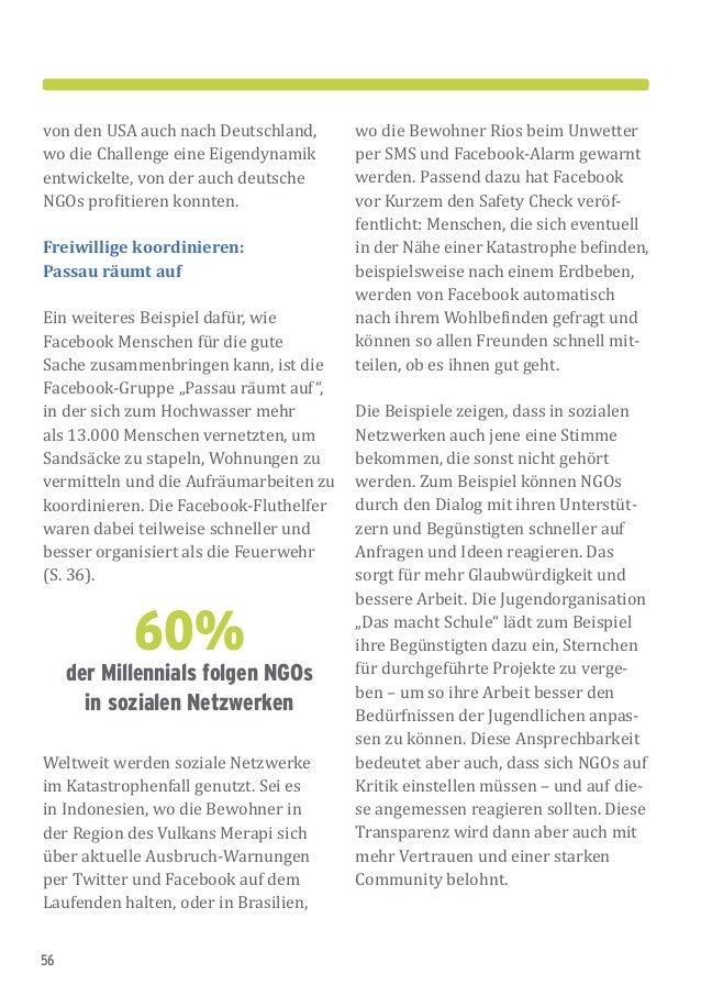 56 von den USA auch nach Deutschland, wo die Challenge eine Eigendynamik entwickelte, von der auch deutsche NGOs profitier...