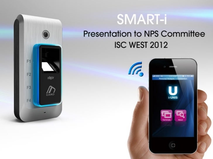 SMART-iA convergence of Biometric Access Control &          Smartphone Technology