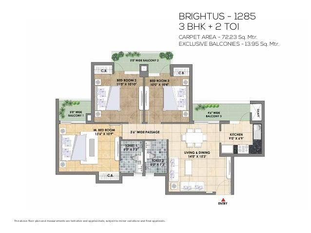 PRIMUS - 1575 3 BHK + 3 TOI + SERVANT TOI CARPET AREA - 90.90 Sq. Mtr. EXLUSIVE BALCONIES - 15.74 Sq. Mtr. The above floor ...