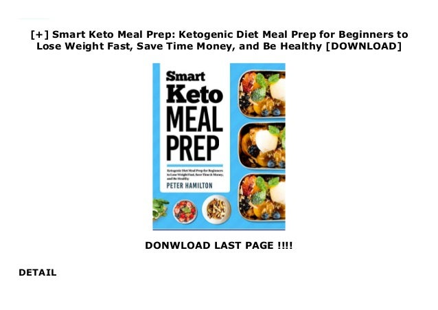 Smart Keto Meal Prep Ketogenic Diet Meal Prep For Beginners To L