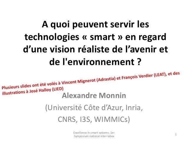 A quoi peuvent servir les technologies « smart » en regard d'une vision réaliste de l'avenir et de l'environnement ? Alexa...