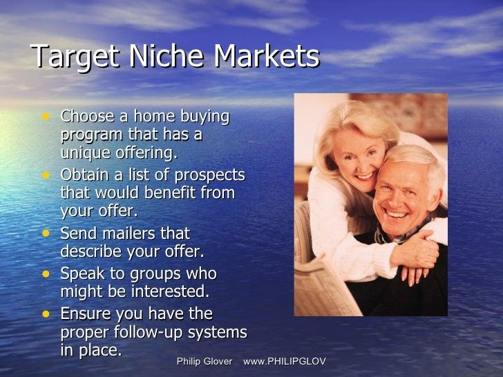 <ul><li>Choose a home buying program that has a unique offering.  </li></ul><ul><li>Obtain a list of prospects that would ...