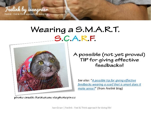 "See also: ""A possible tip for giving effective                          feedbacks wearing a scarf that is smart does it   ..."