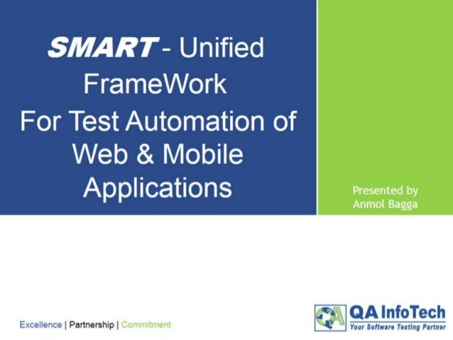 Presentation Points • Different forms of applications • Challenges in testing • Current scenario • Our framework concept a...