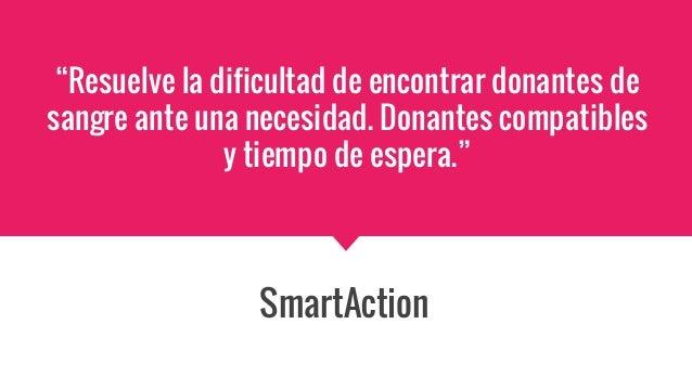 """""""Resuelve la dificultad de encontrar donantes de sangre ante una necesidad. Donantes compatibles y tiempo de espera."""" Smar..."""