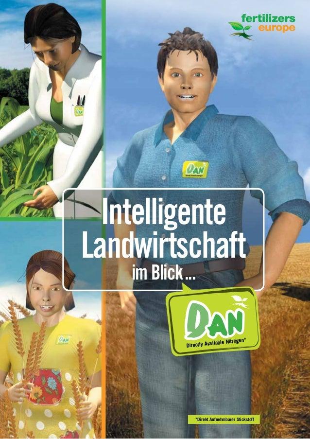 1 Intelligente Landwirtschaft imBlick... DANDirectly Available Nitrogen* *Direkt Aufnehmbarer Stickstoff