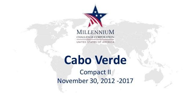 Cabo Verde Compact II November 30, 2012 -2017