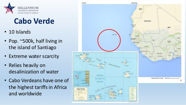 Cabo Verde • 10 Islands • Pop. ~500k, half living in the island of Santiago • Extreme water scarcity • Relies heavily on d...