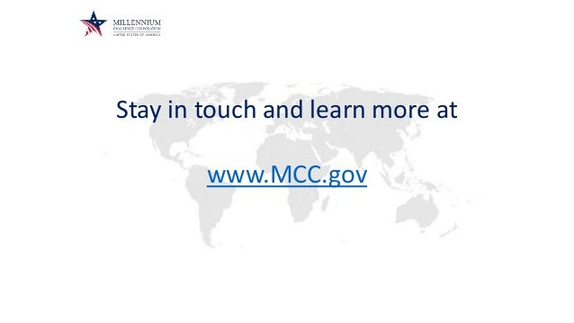 Stay in touch and learn more at www.MCC.gov