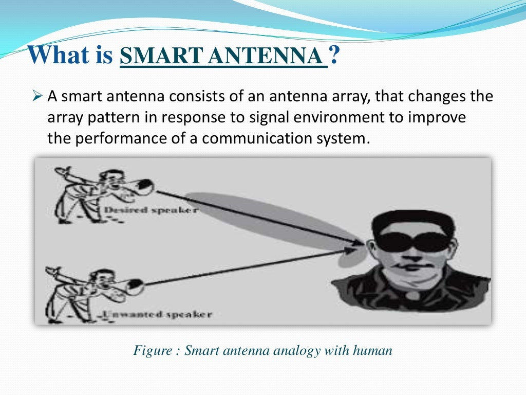 Ppt on smart antennas - Ppt On Smart Antennas 3
