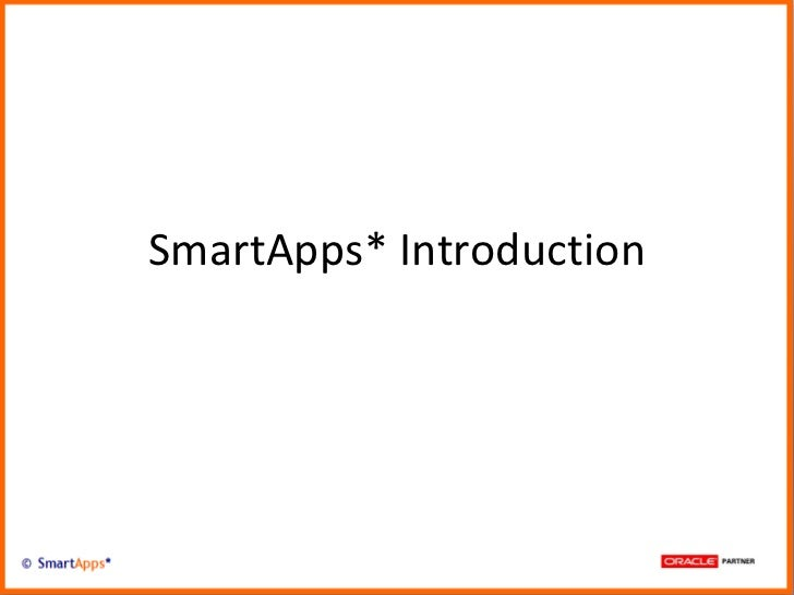 SmartApps* Introduction
