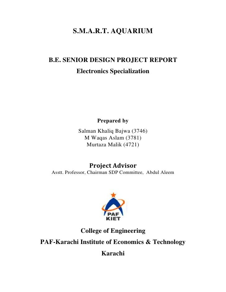 S.M.A.R.T. AQUARIUM  B.E. SENIOR DESIGN PROJECT REPORT             Electronics Specialization                      Prepare...