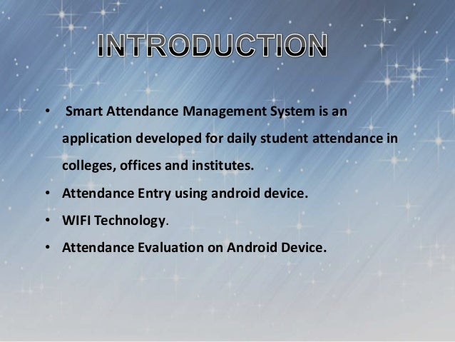 Smart Attendance Management System Using Android WIFI Technology