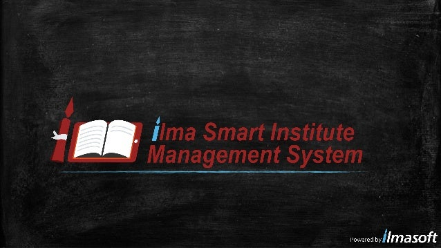 Smart Attendance Module of iSIMS ▪ Smart Attendance is the star of iSIMS which adds priceless value in the institute admin...