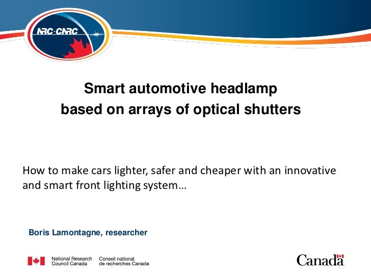 Smart automotive headlamp        based on arrays of optical shuttersHow to make cars lighter, safer and cheaper with an in...