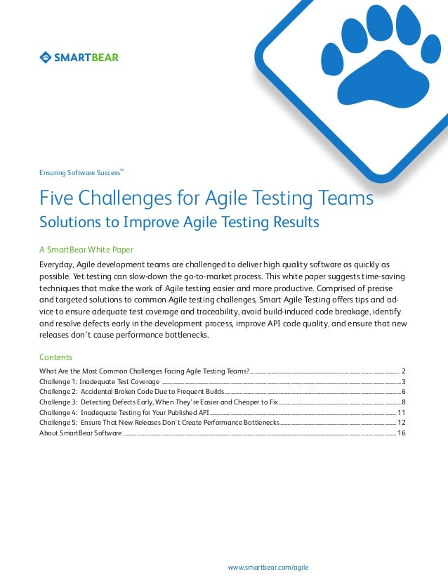 SMEnsuring Software SuccessFive Challenges for Agile Testing TeamsSolutions to Improve Agile Testing ResultsA SmartBear Wh...