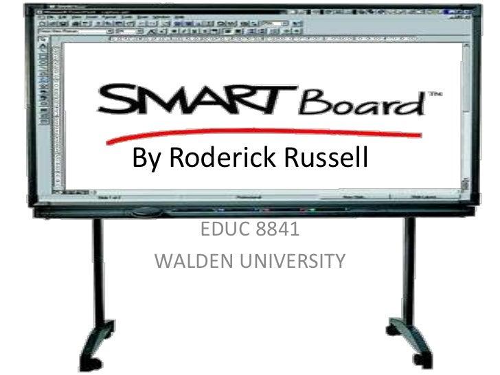 By Roderick Russell    EDUC 8841 WALDEN UNIVERSITY