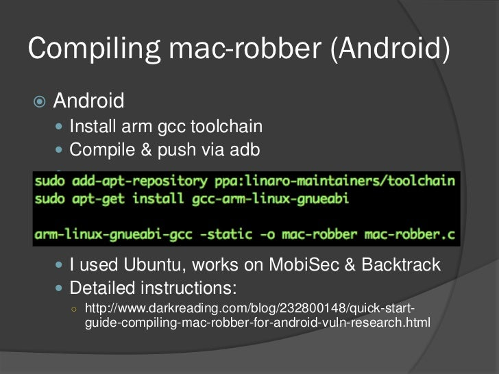 Compiling mac-robber (Android) Android 