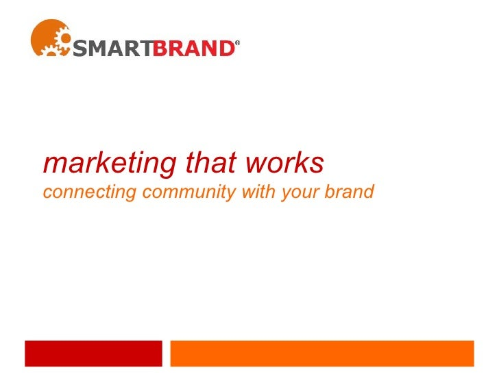 marketing that works connecting community with your brand
