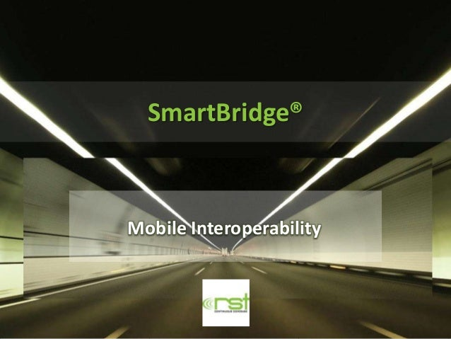 SmartBridge®Mobile Interoperability