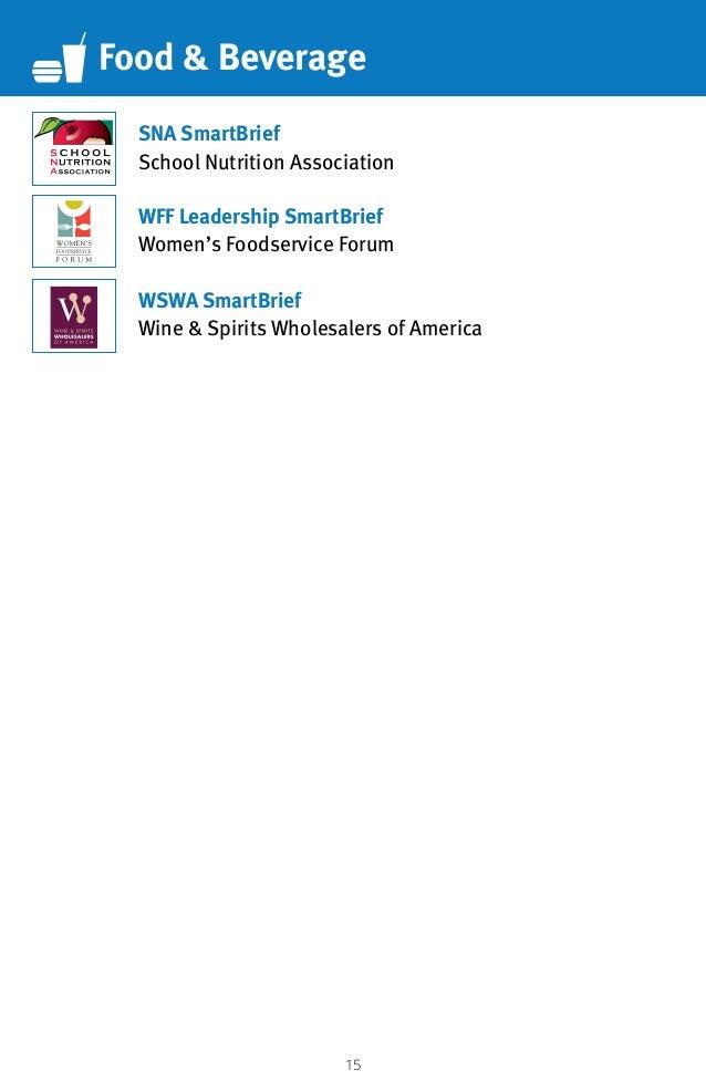 15 Food  Beverage WSWA SmartBrief Wine  Spirits Wholesalers of America SNA SmartBrief School Nutrition Association WFF Lea...