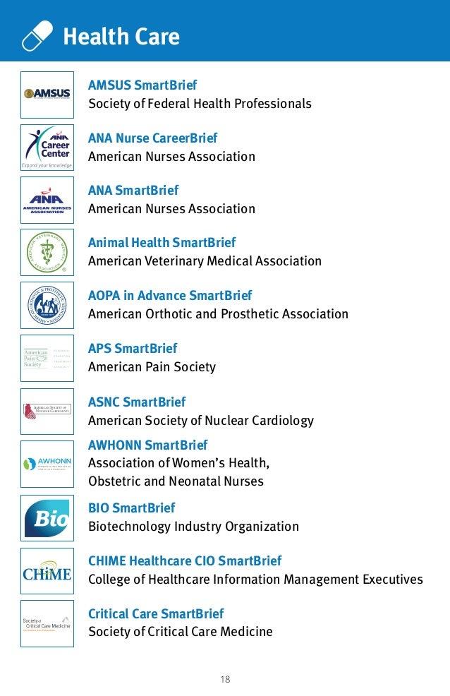 18 Health Care APS SmartBrief American Pain Society ANA Nurse CareerBrief American Nurses Association AMSUS SmartBrief Soc...