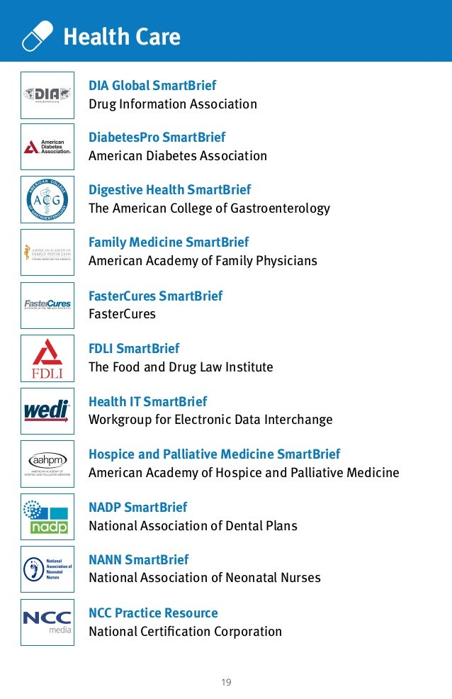 19 Health Care Health IT SmartBrief Workgroup for Electronic Data Interchange DiabetesPro SmartBrief American Diabetes Ass...