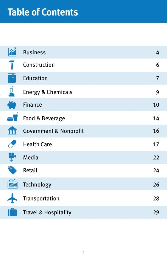 2 Table of Contents Business Government & Nonprofit Energy & Chemicals Retail Construction Health Care Finance Technology ...