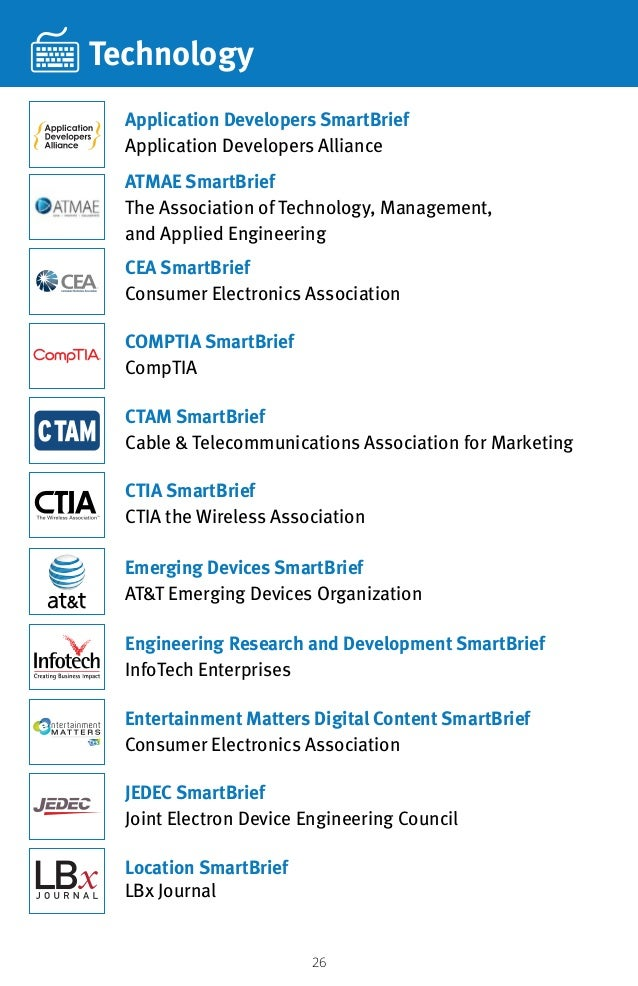 26 Technology ATMAE SmartBrief The Association of Technology, Management, and Applied Engineering CTIA SmartBrief CTIA the...