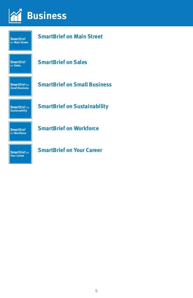 5 Business SmartBrief on Sales SmartBrief on Small Business SmartBrief on Sustainability SmartBrief on Workforce SmartBrie...