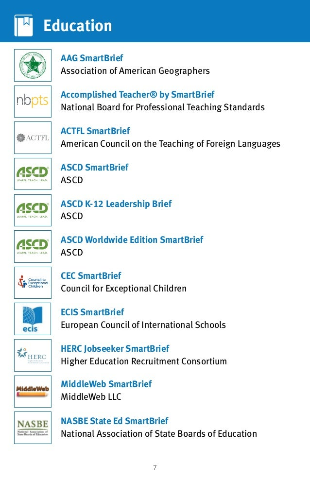 7 Education Accomplished Teacher® by SmartBrief National Board for Professional Teaching Standards AAG SmartBrief Associat...