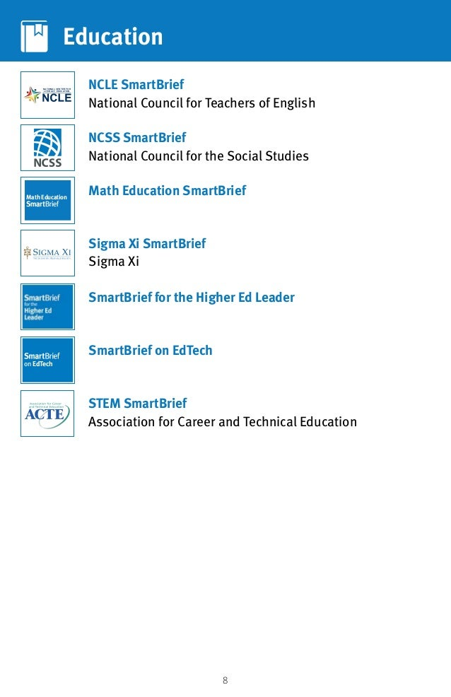 8 Education NCSS SmartBrief National Council for the Social Studies NCLE SmartBrief National Council for Teachers of Engli...