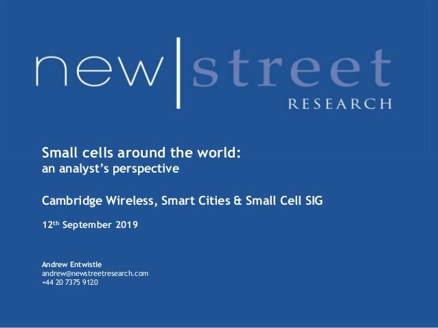 US Thematic Note 3 December 2017 United States Equity Research Telecommunications Services Small cells around the world: a...
