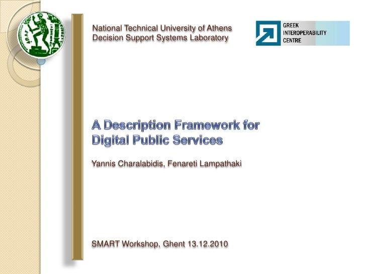 National Technical University of AthensDecision Support Systems Laboratory<br />A Description Framework for Digital Public...