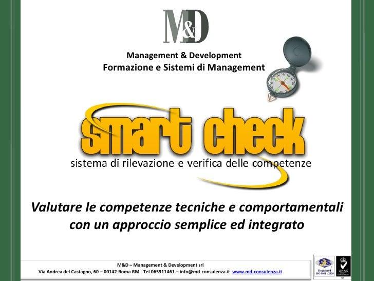 Con le aziende per un orientamento comune     Valutare le competenze tecniche e comportamentali       con un approccio sem...