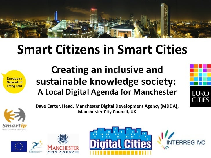 Smart Citizens in Smart Cities Creating an inclusive and sustainable knowledge society:  A Local Digital Agenda for Manche...