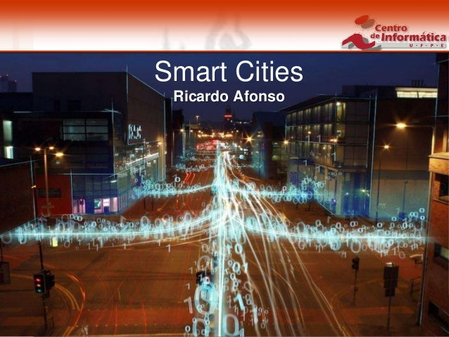 Smart Cities 1 / 24Smart CitiesRicardo Afonso