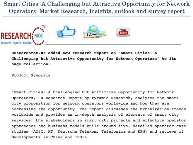 SmartCities:AChallengingbutAttractiveOpportunityforNetwork Operators:MarketResearch,Insights,outlookandsurve...