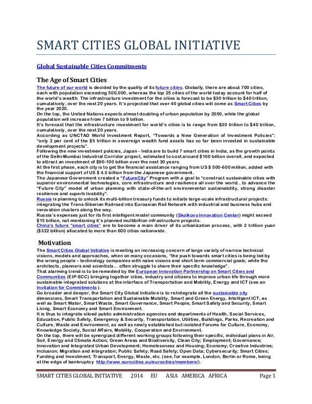SMART CITIES GLOBAL INITIATIVE 2014 EU ASIA AMERICA AFRICA Page 1 SMART CITIES GLOBAL INITIATIVE Global Sustainable Cities...