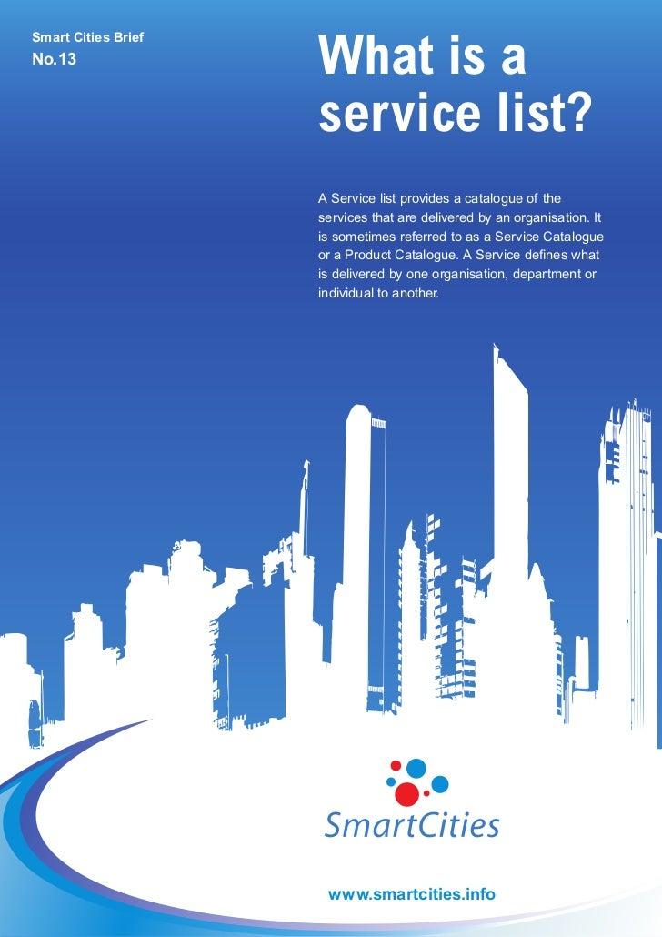 What is aSmart Cities BriefNo.13                     service list?                     A Service list provides a catalogue...
