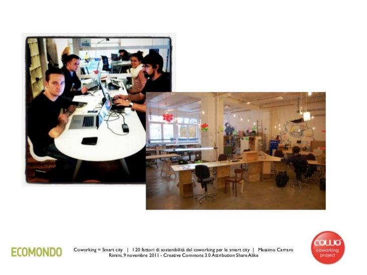 Coworking = Smart city | I 20 fattori di sostenibilità del coworking per le smart city | Massimo Carraro              Rimi...