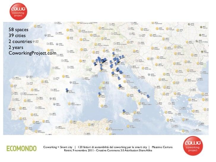 58 spaces39 cities2 countries2 yearsCoworkingProject.com              Coworking = Smart city | I 20 fattori di sostenibili...