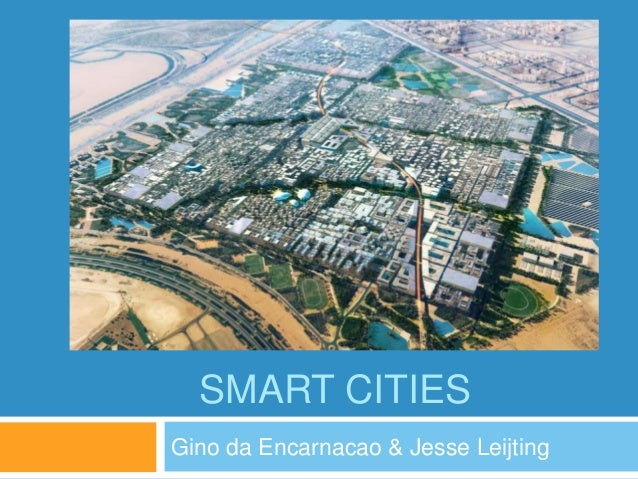 SMART CITIES Gino da Encarnacao & Jesse Leijting