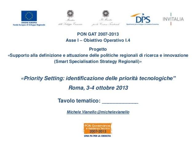 PON GAT 2007-2013 Asse I – Obiettivo Operativo I.4 Progetto «Supporto alla definizione e attuazione delle politiche region...