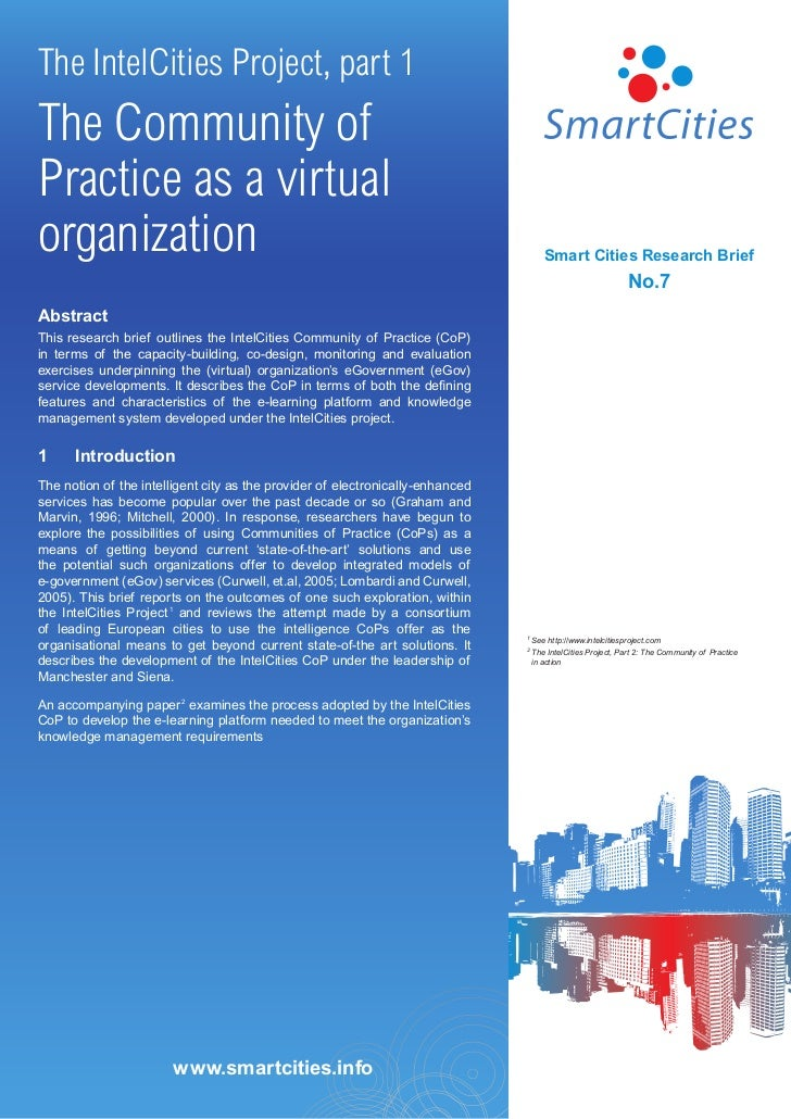 The IntelCities Project, part 1The Community ofPractice as a virtualorganization                                          ...