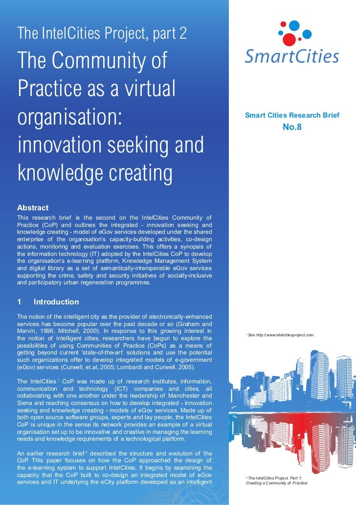 The IntelCities Project, part 2The Community ofPractice as a virtualorganisation:                                         ...
