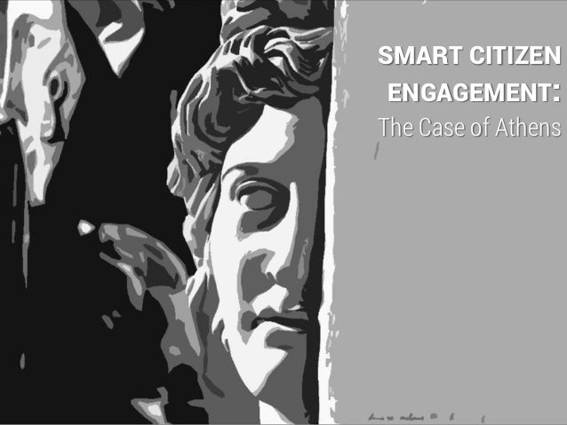 SMART CITIZEN ENGAGEMENT:  The Case of Athens