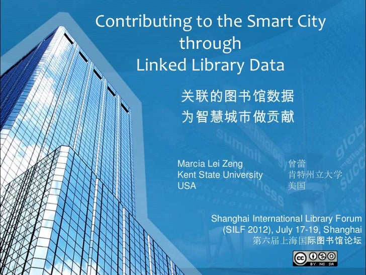 Contributing to the Smart City           through     Linked Library Data           关联的图书馆数据           为智慧城市做贡献          Ma...