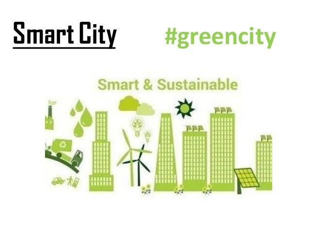 Smart City #greencity