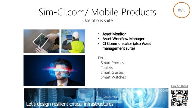 Sim-CI.com/ Mobile Products Operations suite • Asset Monitor • Asset Workflow Manager • CI Communicator (also Asset manage...